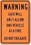 Warning Gate Sign