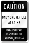 Caution Only One Vehicle At A Time Sign
