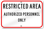 Horizontal Restricted Area Authorized Personnel Only Sign