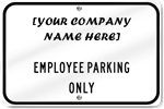 Horizontal Employee Parking Only Sign