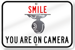 Horizontal Smile You Are On Camera Sign