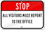 Horizontal Stop All Visitors Must Report To The Office Sign