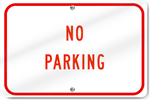 Horizontal No Parking Aluminum Sign
