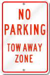 No Parking Tow Away Zone Sign in Red