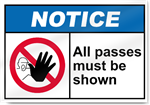 All Passes Must Be Shown Notice Signs