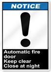 Automatic Fire Door Keep Clear Close At Night Notice Signs