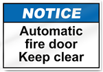 Automatic Fire Door Keep Clear Notice Signs