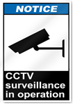 Cctv Surveillance In Operation Notice Signs