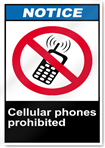 Cellular Phones Prohibited Notice Signs