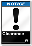 Clearance ____Ft Notice Signs