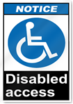 Disabled Access Notice Signs