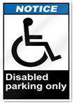 Disabled Parking Only2 Notice Signs