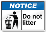 Do Not Litter Notice Signs