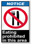 Eating Prohibited In This Area Notice Signs