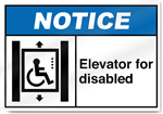 Elevator For Disabled Notice Signs