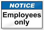 Employees Only Notice Signs