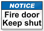 Fire Door Keep Shut Notice Signs