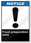 Food Preparation Area Notice Signs