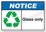 Glass Only Notice Signs