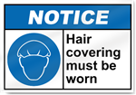 Hair Covering Must Be Worn Notice Signs