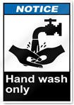 Hand Wash Only Notice Signs