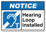 Hearing Loop Installed Notice Signs