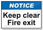 Keep Clear Fire Exit Notice Signs