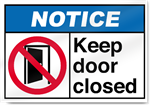 Keep Door Closed Notice Signs