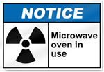 Microwave Oven In Use Notice Signs