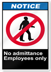 No Admittance Employees Only Notice Signs