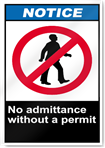 No Admittance Without A Permit Notice Signs