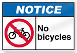 No Bicycles Notice Signs