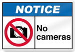 No Cameras Notice Signs
