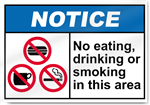 No Eating Drinking Or Smoking In This Area Notice Signs