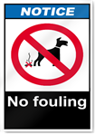 No Fouling Notice Signs