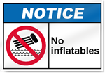 No Inflatables Notice Signs