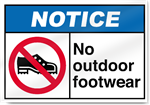 No Outdoor Footwear Notice Signs