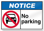 No Parking Notice Signs