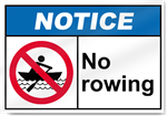 No Rowing Notice Signs