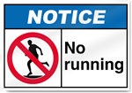 No Running Notice Signs
