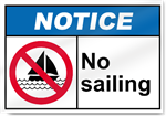 No Sailing Notice Signs