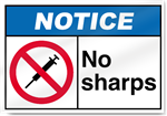 No Sharps2 Notice Signs
