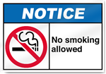 No Smoking Allowed Notice Signs