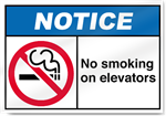 No Smoking On Elevators Notice Signs