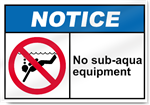 No Sub Notice Signs