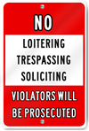 No Loitering Trespassing Soliciting Sign