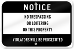 Horizontal No Trespassing On This Property Prosecuted Sign