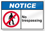 No Trespassing Notice Signs