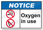 Oxygen In Use Notice Signs
