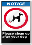 Please Clean Up After Your Dog Notice Signs